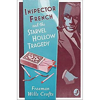 Inspector French and the Starvel Hollow Tragedy - Inspector French Mystery