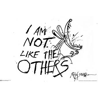 Ralph Steadman IM Not Like The Others Poster Poster Print