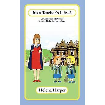 Haar een leraren leven... door Helena Harper