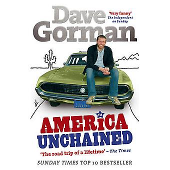 America Unchained by Dave Gorman - 9780091899370 Book
