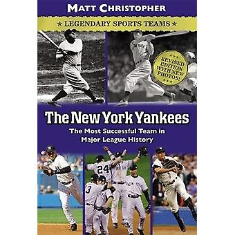 The New York Yankees - The Most Successful Team in Major League Histor