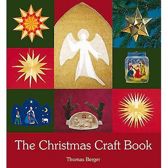 Christmas Craft boka (2: a reviderade upplagan) av Thomas Berger - 978