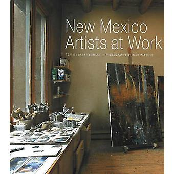 New Mexico Artists at Work by Jack Parsons - Dana Newman - Joseph Tra