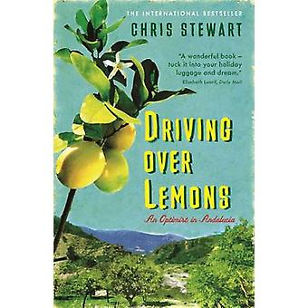 Driving Over Lemons - An Optimist in Andalucia by Chris Stewart - Nata