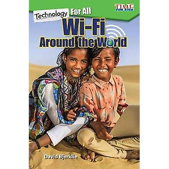 Technologie pour tous - Wi-Fi partout dans le monde (niveau 3) par David Bjerkli