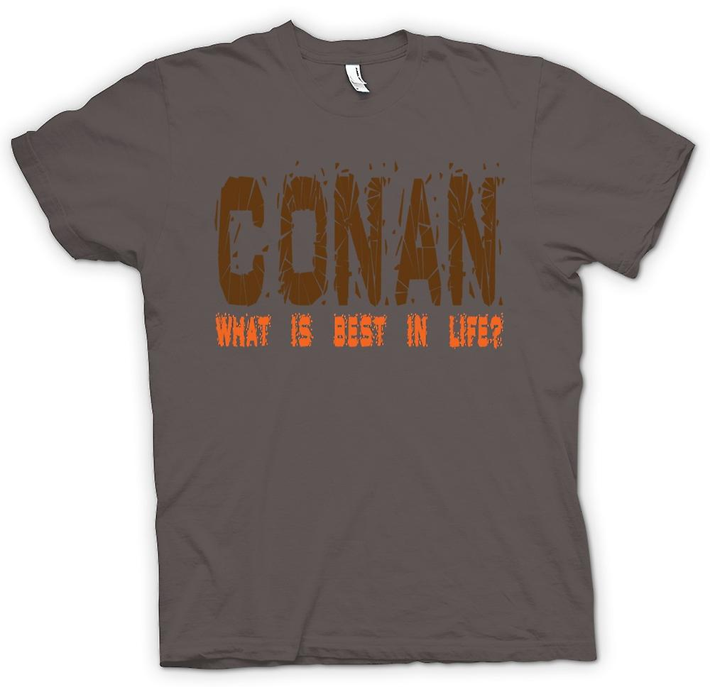 Mens T-shirt - Conan, What Is Best In Life? - Funny Quote