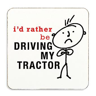 Mens I'd Rather Be Driving My Tractor Coaster Cork Back