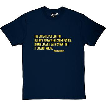 Noam Chomsky General Population Quote Men's T-Shirt