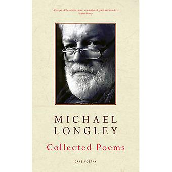 Collected Poems by Michael Longley - 9780224080446 Book