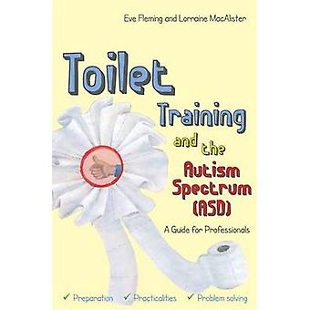 Potträning och autismspektrumstörningar (ASD) - en Guide för yrke