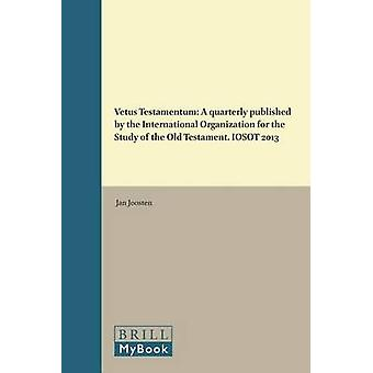 Vetus Testamentum - A Quarterly Published by the International Organiz