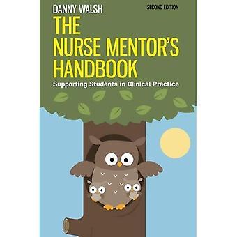 Manuel de l'infirmière Mentor: aider les étudiants en pratique clinique