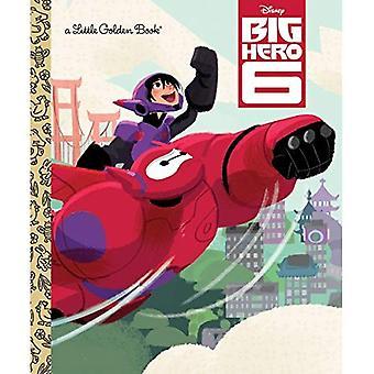 Stor hjälte 6 (Disney stor hjälte 6) (liten gyllene bok)