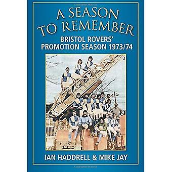 A Season to Remember: Bristol Rovers' Promotion Season 1973/74