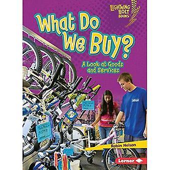 Wat We kopen?: een blik op de goederen en diensten (Lightning Bolt Books - verkennen van de economie)