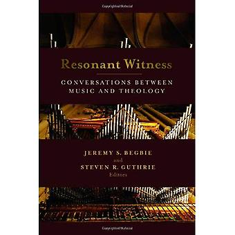 Resonant Witness: Musical Theology