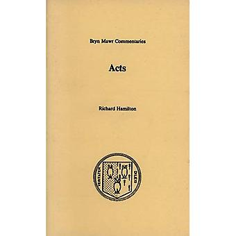 Acts of the Apostles (Bryn Mawr Greek Commentaries)