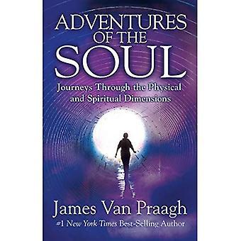 Avonturen van de ziel: reizen door de fysieke en spirituele dimensies