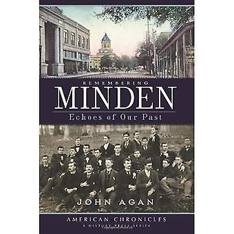 Recordando a Minden: Ecos de nuestro pasado (crónicas americana (prensa de la historia))