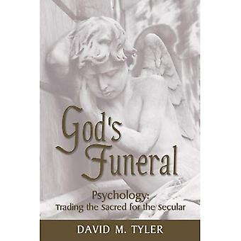 God's Funeral: Psychology, Trading the Sacred for the Secular