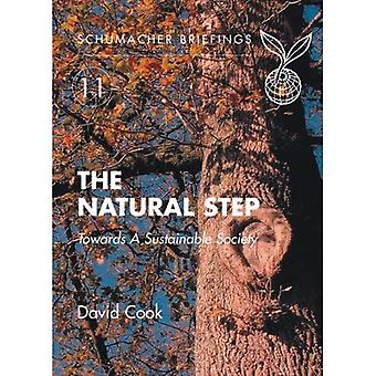 The Natural Step: Towards A Sustainable Society (Schumacher Briefing No. 11) [Illustrated]