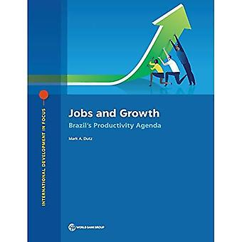 Jobs and Growth: Brazil's Productivity Agenda (International Development in Focus)