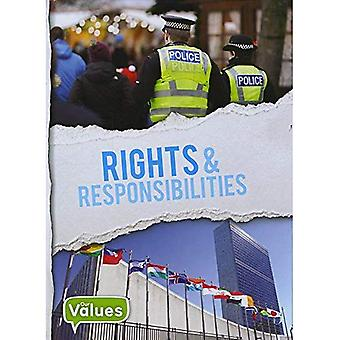 Rights & Responsibilities (Our Values)