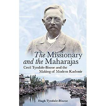 Le missionnaire et les Maharajas : Cecil Tyndale-Biscoe and the Making of Modern Kashmir