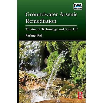 Groundwater Arsenic Remediation by Pal & Parimal