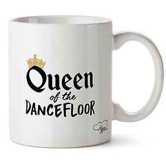 Hippowarehouse Queen Of The Dancefloor Printed Mug Cup Ceramic 10oz