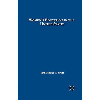 Women's Education in the United States - 1780-1840 by Margaret Nash -
