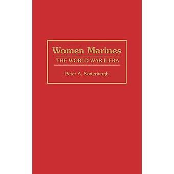 Women Marines het tweede Wereldoorlog tijdperk door Soderbergh & Peter A.