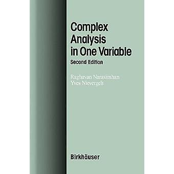 Complex Analysis in One Variable by Narasimhan & Raghavan