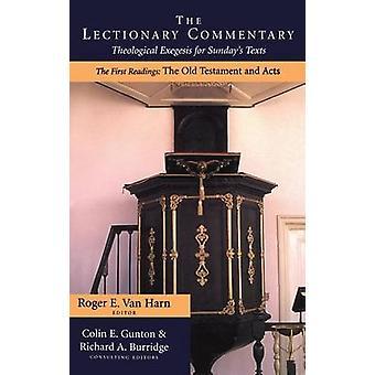 Kommentierung der Lektionar des alten Testaments und Handlungen von Gunton & Colin E.