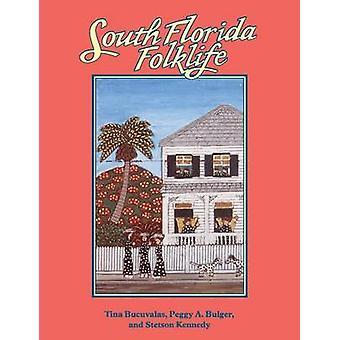 South Florida Folklife von Bucuvalas & Tina
