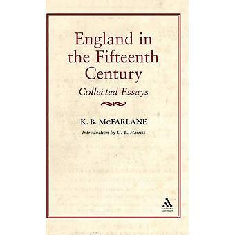 Engeland in de vijftiende eeuw door McFarlane & K. B.