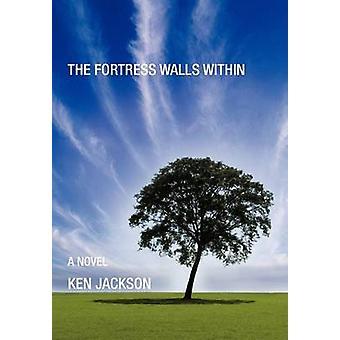 Festningen veggene i av Jackson & Ken