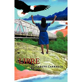 Libre by Carrasco & Elizabeth