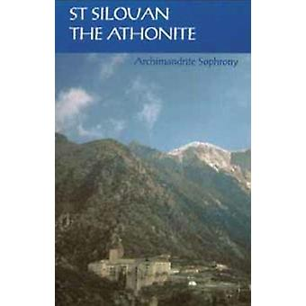 Saint Silouan the Athonite (New edition) by Archimandrite Sofronii -