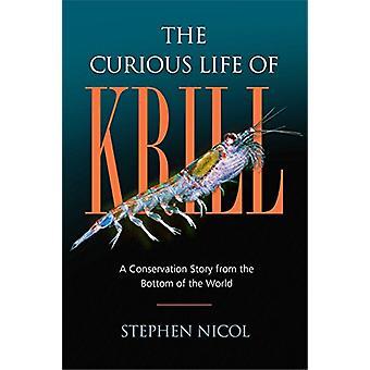 La vie curieuse de Krill - une histoire de Conservation from the Bottom of th