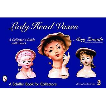 Lady Head Vases-A Collector es Guide with Prices by Mary Zavada-978