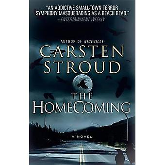 The Homecoming by Carsten Stroud - 9780307745361 Book