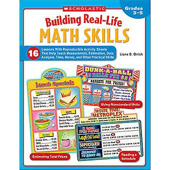 Building Real-Life Math Skills - Grades 3-5 by Liane B Onish - 978054