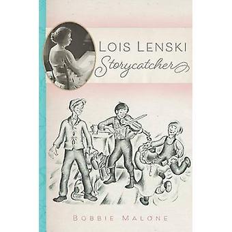 Lois Lenski - Storycatcher by Bobbie Malone - 9780806153865 Book