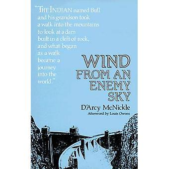 Wind from an Enemy Sky by D'Arcy McNickle - 9780826311009 Book