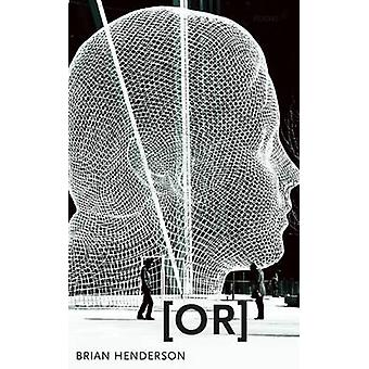 [Or] by Brian Henderson - 9780889229082 Book
