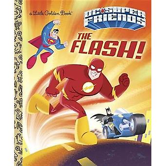 The Flash! (DC Super Friends) by Frank Berrios - 9781524768584 Book