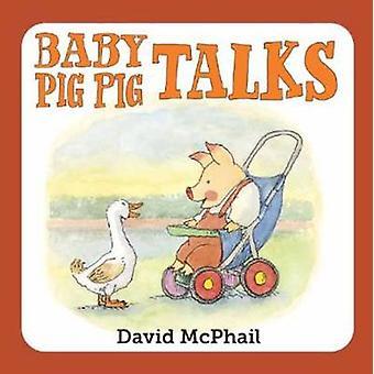 Baby Pig Pig Talks by David McPhail - 9781580895972 Book