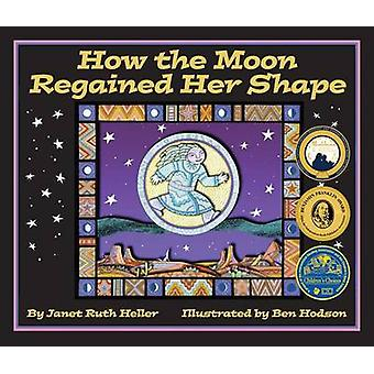 How the Moon Regained Her Shape by Janet Ruth Heller - Ben Hodson - 9