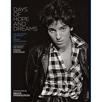 Days of Hope and Dreams - An Intimate Portrait of Bruce Springsteen by